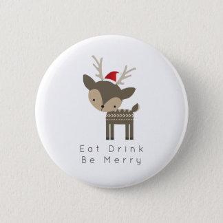 Eat Drink Be Merry Christmas Deer In Red Santa Hat Pinback Button