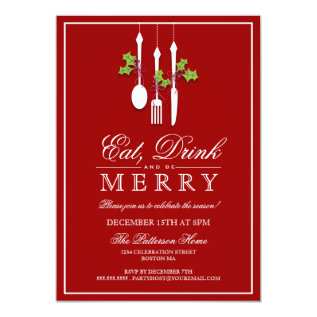 Eat Drink & Be Merry Christmas Holiday Party Card at Zazzle