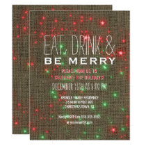 Eat Drink Be Merry Christmas Holiday Party Rustic Invitation