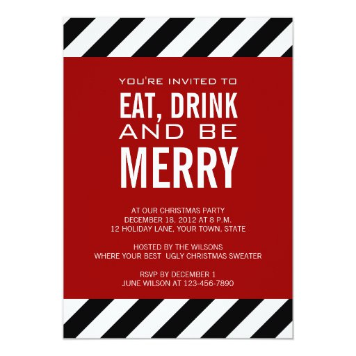 Ideas For A Work Christmas Party: EAT DRINK BE MERRY CHRISTMAS PARTY INVITATION