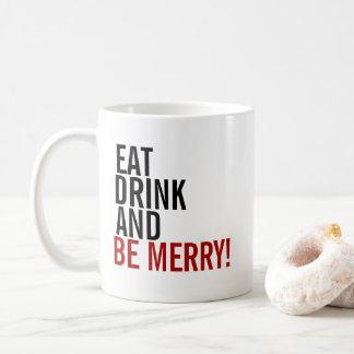 Eat Drink & Be Merry Holiday Coffee Mug