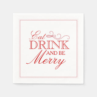 Eat Drink & Be Merry Paper Napkins at Zazzle
