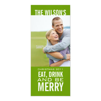 """EAT DRINK BE MERRY PHOTO CHRISTMAS CARD GREEN 4"""" X 9.25"""" INVITATION CARD"""