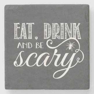 Eat, Drink & Be Scary Halloween Stone Coaster