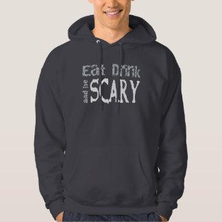 Eat, Drink & be Scary Hoodie