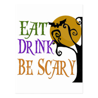 Eat Drink Be Scary Postcard