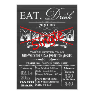 Eat, Drink, & Be Single Chalkboard Singles Party Personalized Invitations