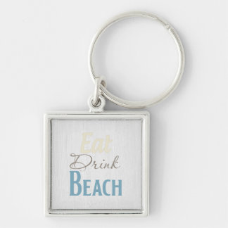"""""""Eat, Drink, BEACH!"""" Customized Gifts Keychains"""
