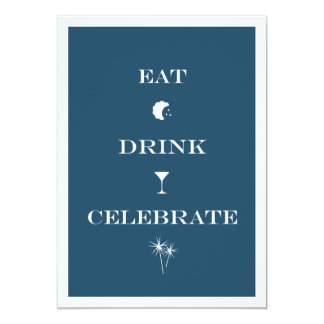Eat Drink Celebrate navy blue new year eve party Personalized Invitation