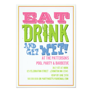 Eat, Drink & Get Wet at a Pool Party & BBQ 5x7 Paper Invitation Card
