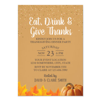 Eat Drink & Give Thanks Thanksgiving Dinner Party Card