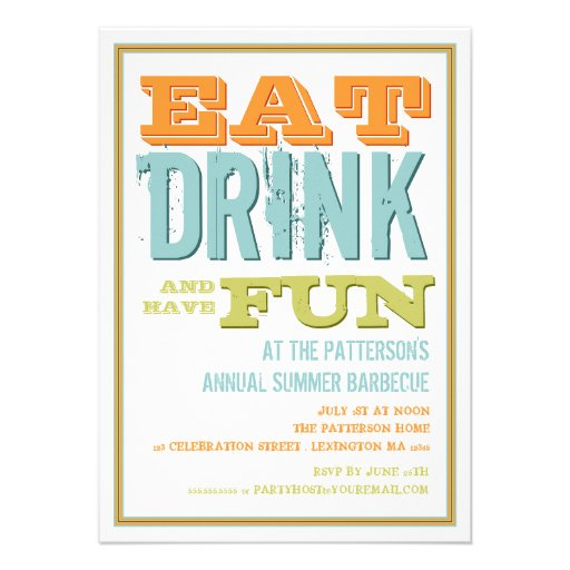 Eat, Drink & have Fun at a Summer BBQ Party Personalized Invites (front side)