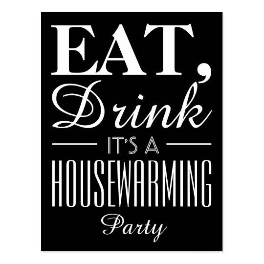 Eat, Drink It's a Housewarming Party Invitation Postcard | Zazzle.com