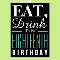 Eat, Drink It's My 18th Birthday Invitation