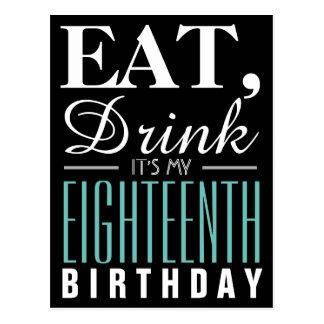 Eat, Drink It's My 18th Birthday Invitation Postcard