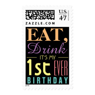 Eat, Drink It's my 1st Ever Birthday Chalkboard Stamp