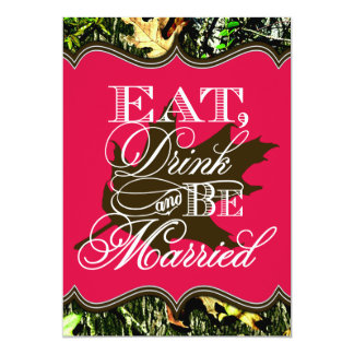 "Eat Drink Married Hunting Camo Wedding Invitations 5"" X 7"" Invitation Card"