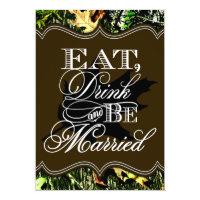 Eat Drink Married Hunting Camo Wedding Invitations 5&quot; X 7&quot; Invitation Card (<em>$2.15</em>)