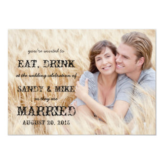 Eat Drink Married Rustic Country Wedding 5x7 Paper Invitation Card