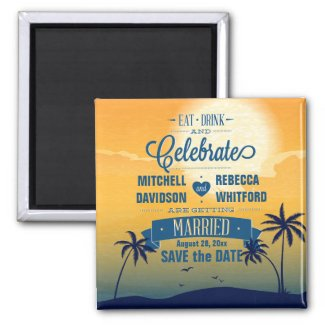 Eat Drink n Celebrate Summer Sunset Save the Date Magnet