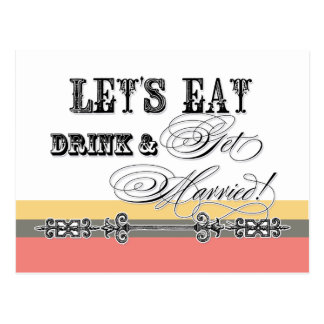 Eat, Drink n Get Married, be Maid of Honor Invite Postcards