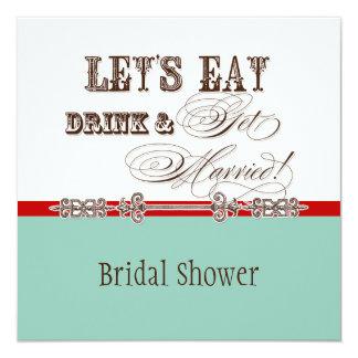 Eat, Drink n Get Married Bridal Shower Vintage 5.25x5.25 Square Paper Invitation Card