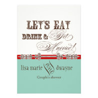 Eat, Drink n Get Married Couples Shower Invitation