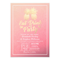 EAT Drink & Party Wedding Golden Pineapple Couple Invitation