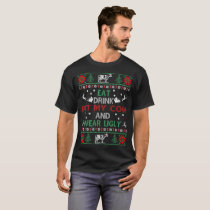 Eat Drink Pet My Cow Wear Ugly Christmas T-Shirt