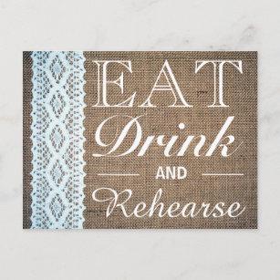 Eat Drink & Rehearse Burlap Lace Rehearsal Dinner Invitation Postcard