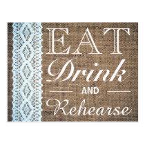 Eat Drink & Rehearse Burlap Lace Rehearsal Dinner Postcard