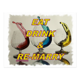 EAT DRINK & REMARRY POSTCARD