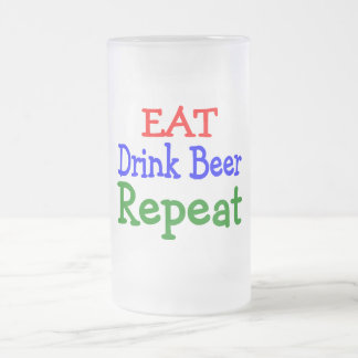 Eat Drink Repeat Frosted Glass Beer Mug