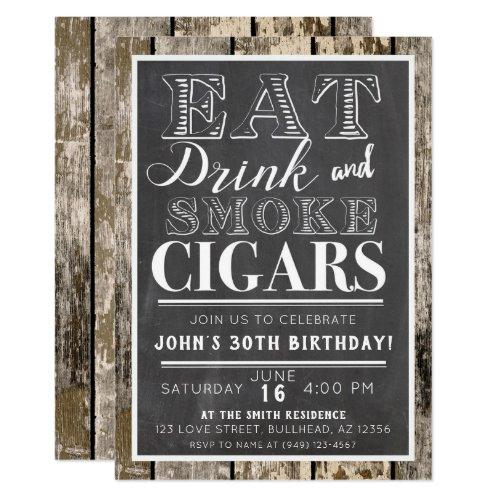 Eat Drink  Smoke Cigars Any Event Invitation