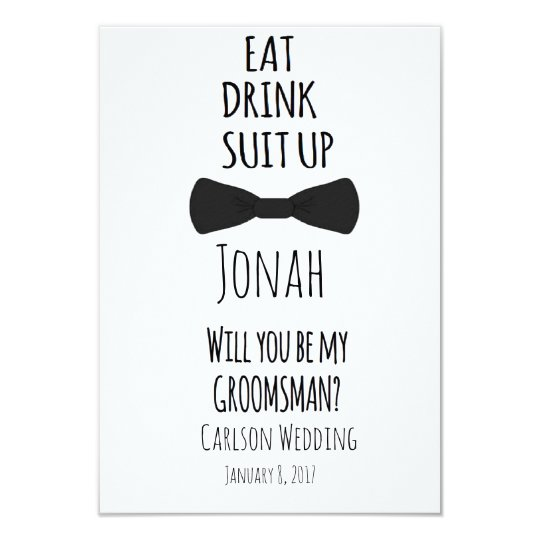 Eat drink suit up will you be my groomsman invite zazzle eat drink suit up will you be my groomsman invite junglespirit Image collections