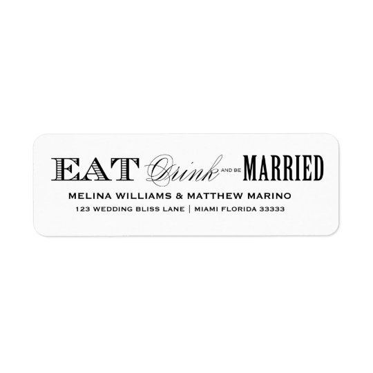EAT, DRINK | WEDDING ADDRESS LABELS