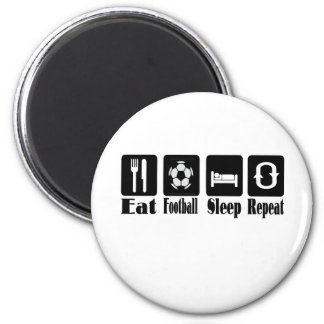 eat football sleep and repeat 2 inch round magnet