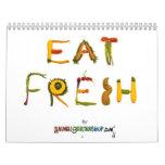 Eat Fresh 2010 Calendars
