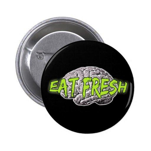 Eat Fresh Brains Buttons