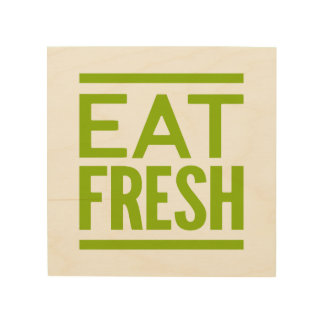 Eat Fresh Wood Wall Art