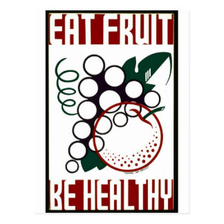 Eat Fruit - Be Healthy - WPA Poster - Postcard