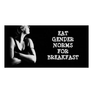 Eat Gender Norms for Breakfast Poster