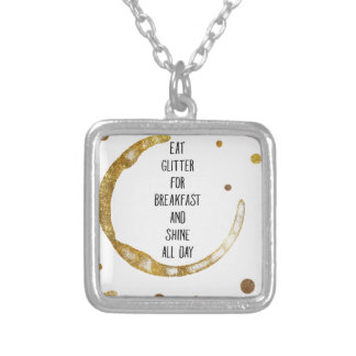 Eat Glitter for Breakfast Silver Plated Necklace