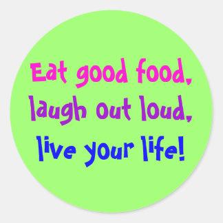 Eat Good Food! Classic Round Sticker