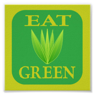 Eat Green slogan with plant design Print