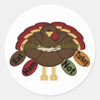 Eat Ham Not Turkey Classic Round Sticker