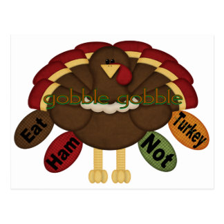 Eat Ham Not Turkey Postcard
