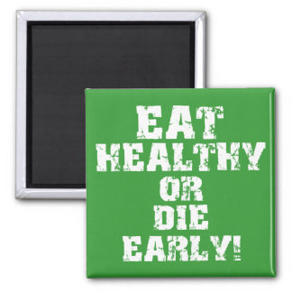 Eat healthy 2 inch square magnet