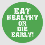 Eat healthy classic round sticker
