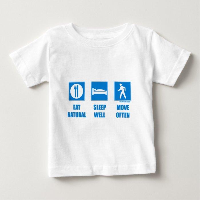 Eat healthy, sleep well, move often baby T-Shirt